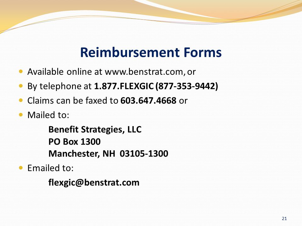 Reimbursement Forms Available online at www.benstrat.com, or