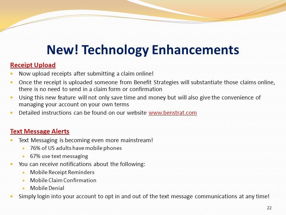 New! Technology Enhancements