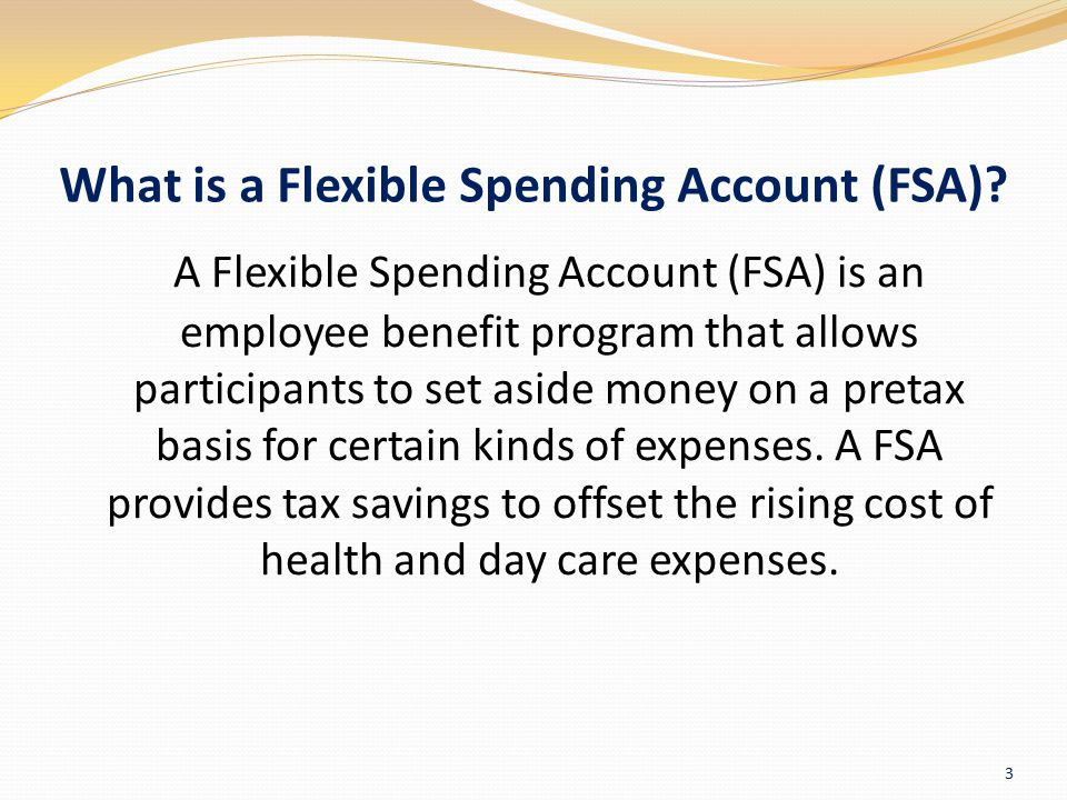 What is a Flexible Spending Account (FSA)