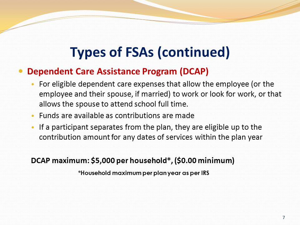 Types of FSAs (continued)