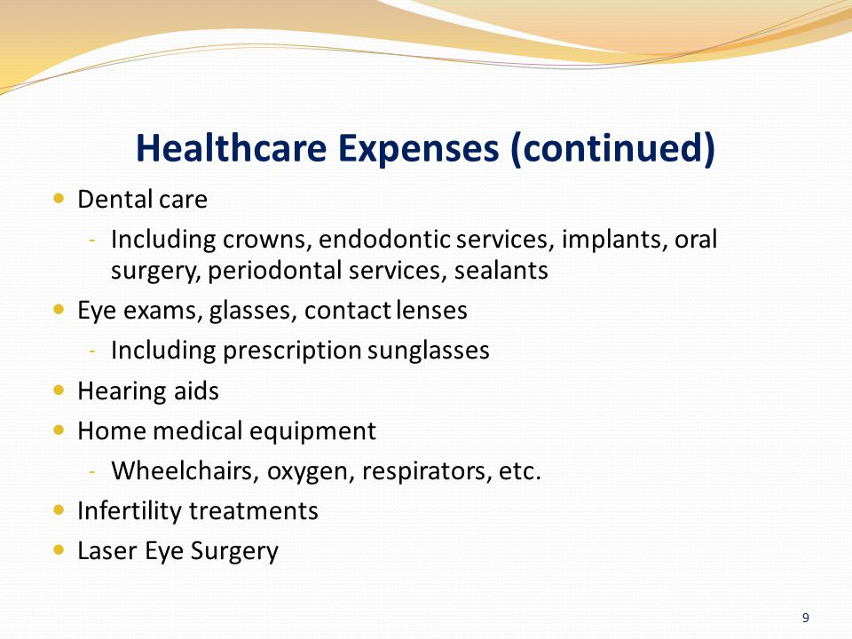 Healthcare Expenses (continued)