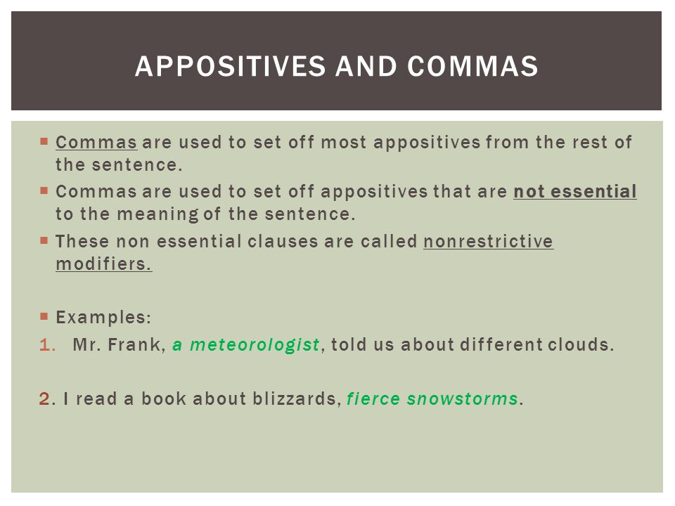 Appositives and Commas