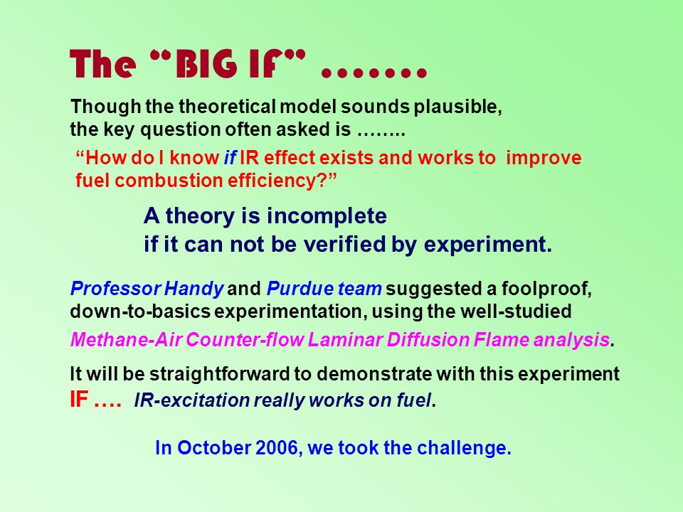 The BIG IF ……. A theory is incomplete