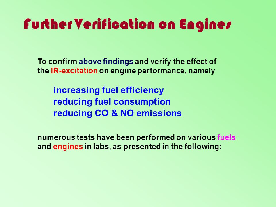 Further Verification on Engines
