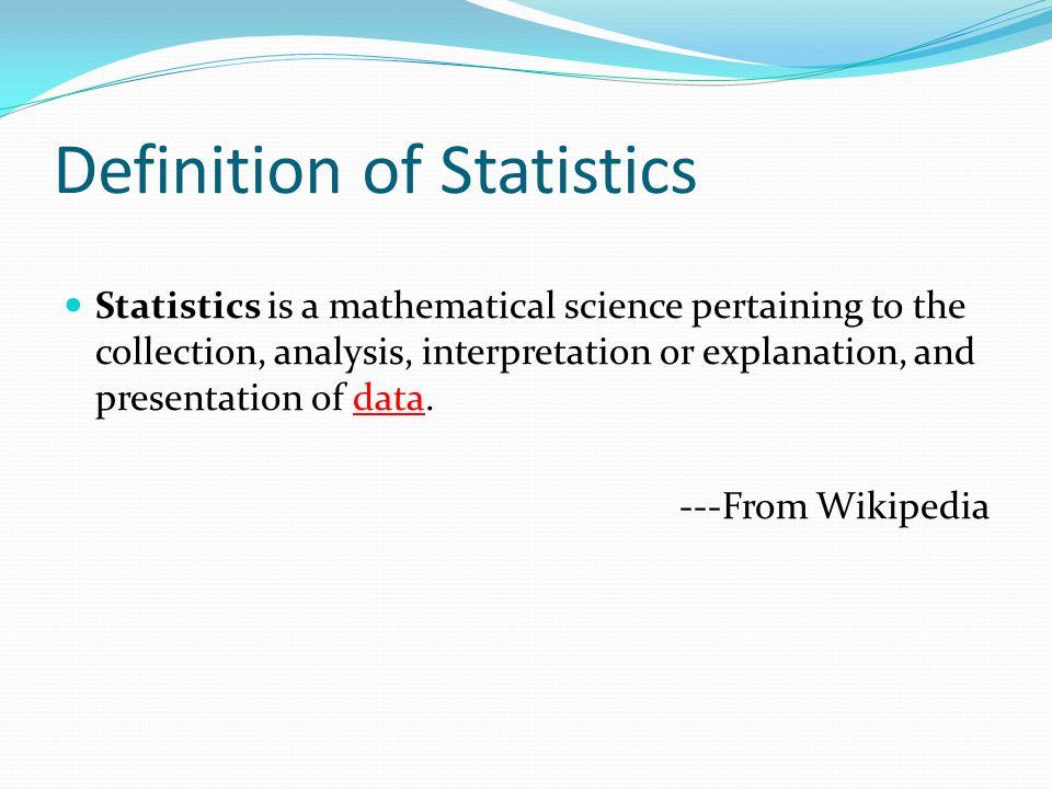 Definition of Statistics