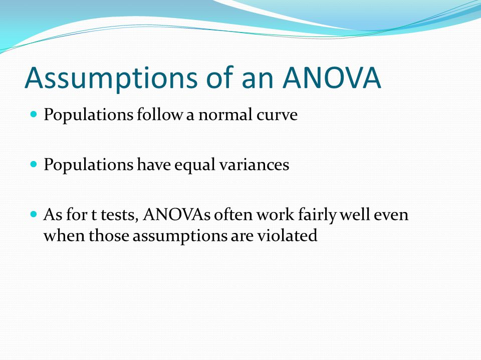 Assumptions of an ANOVA