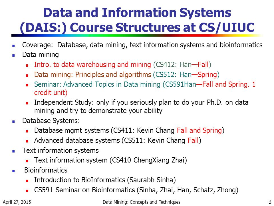 Data and Information Systems (DAIS:) Course Structures at CS/UIUC