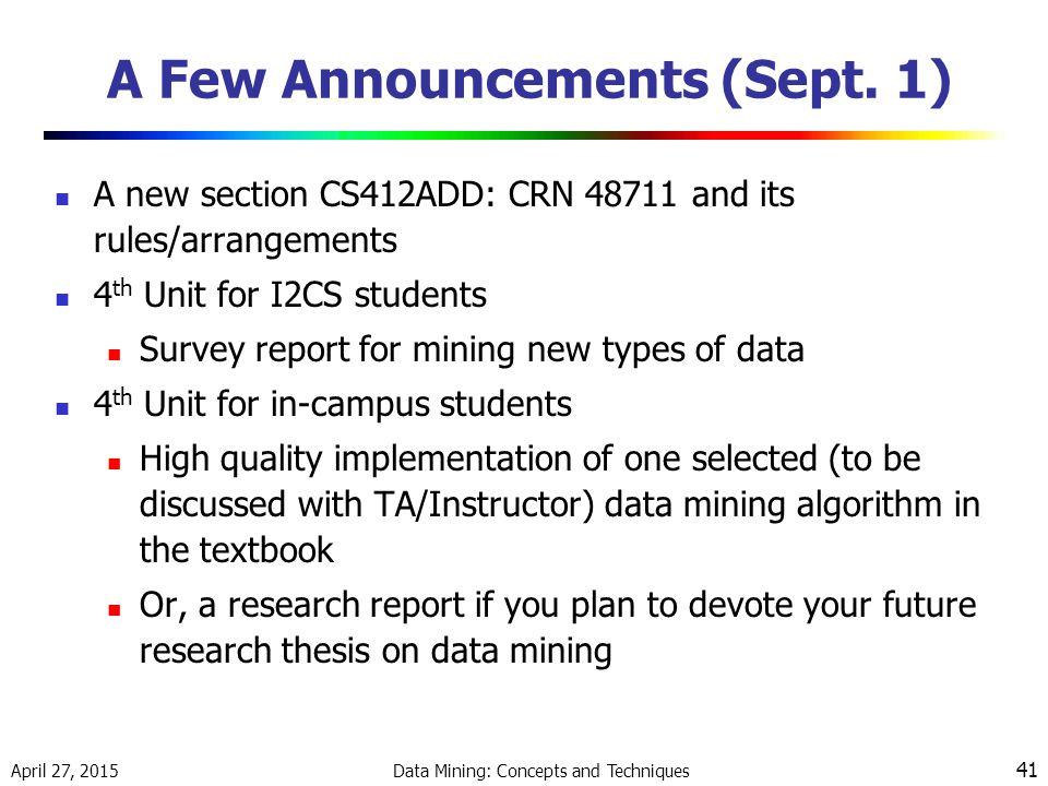A Few Announcements (Sept. 1)