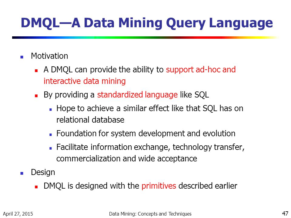 DMQL—A Data Mining Query Language