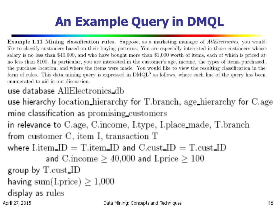 An Example Query in DMQL