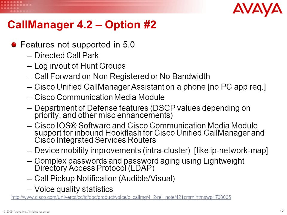 CallManager 4.2 – Option #2 Features not supported in 5.0