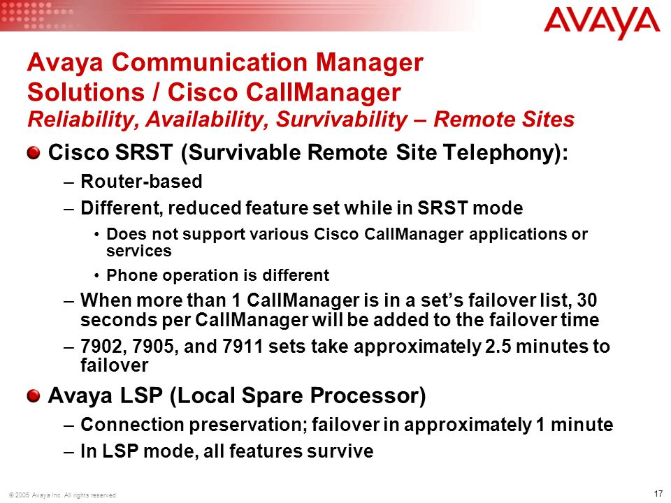 Avaya Communication Manager Solutions / Cisco CallManager Reliability, Availability, Survivability – Remote Sites