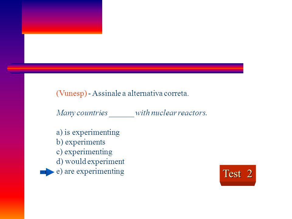 Test 2 (Vunesp) - Assinale a alternativa correta.