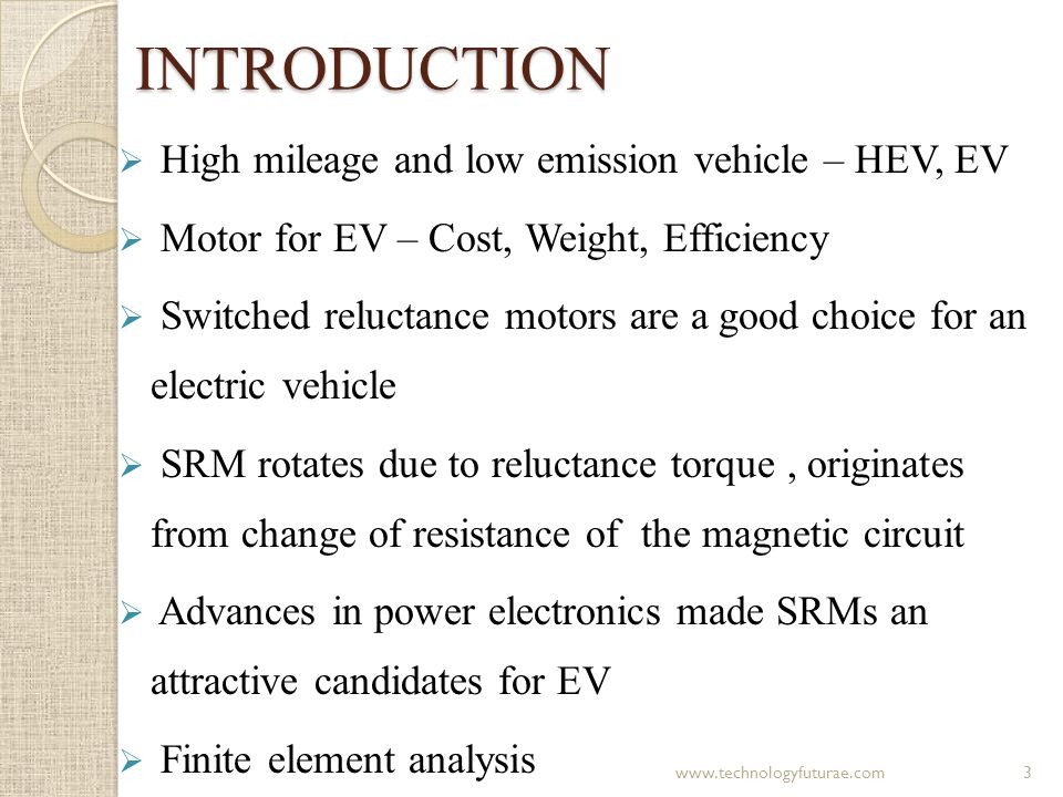 INTRODUCTION High mileage and low emission vehicle – HEV, EV