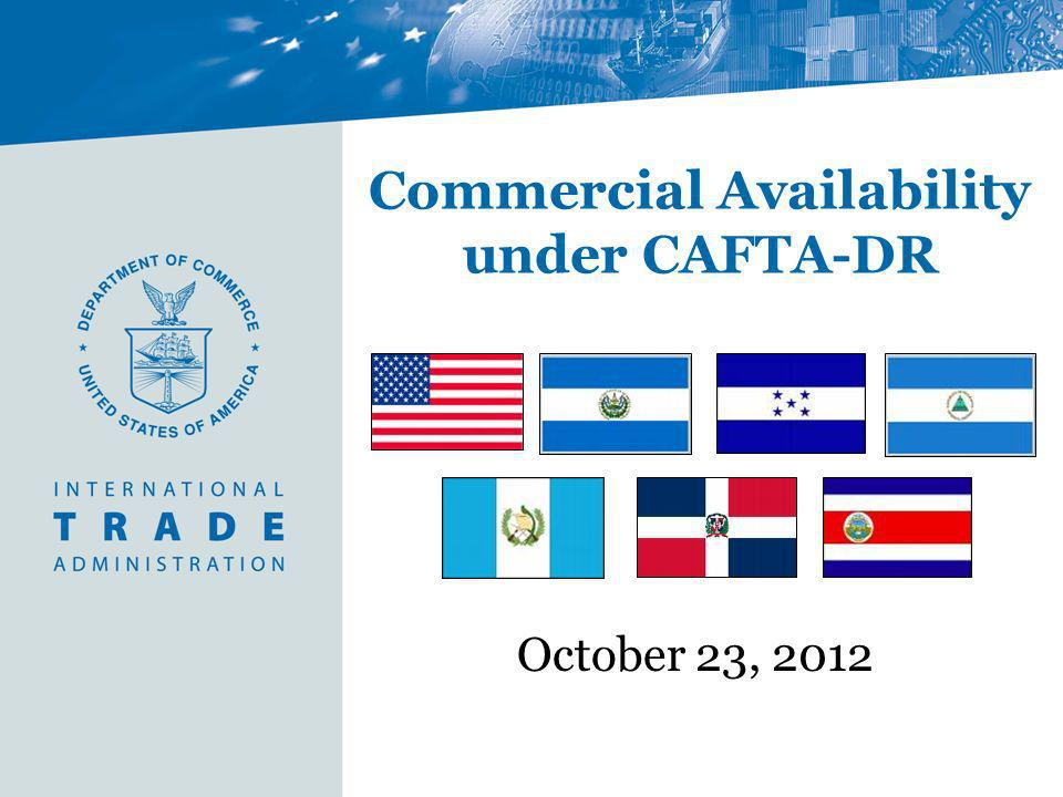Commercial Availability under CAFTA-DR