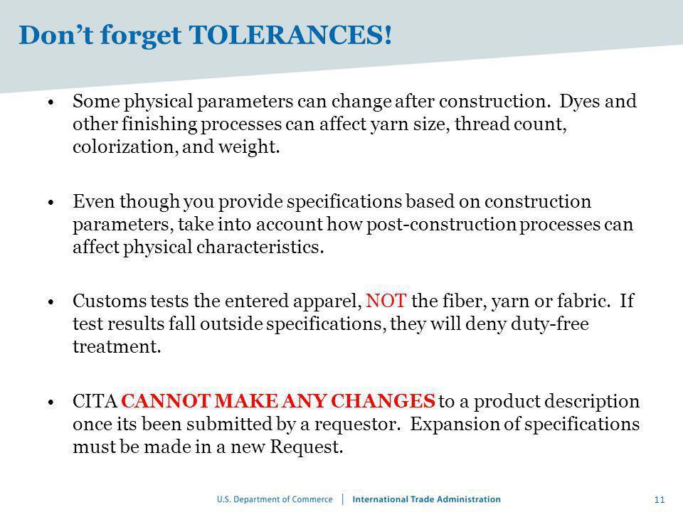 Don't forget TOLERANCES!