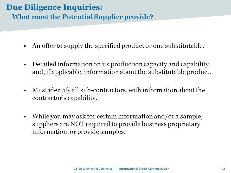 Due Diligence Inquiries: What must the Potential Supplier provide
