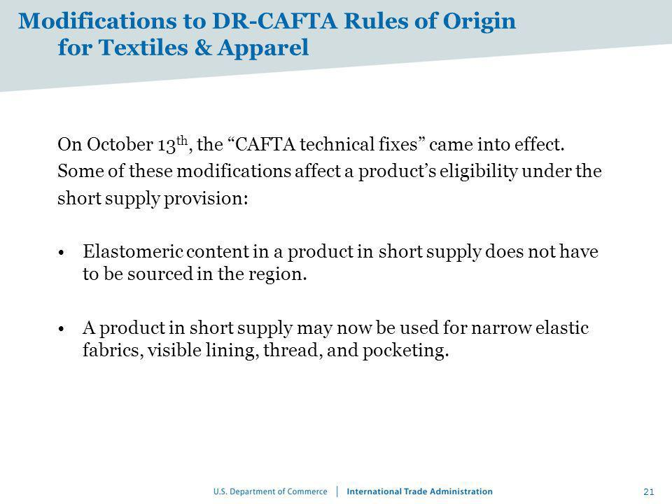 Modifications to DR-CAFTA Rules of Origin for Textiles & Apparel