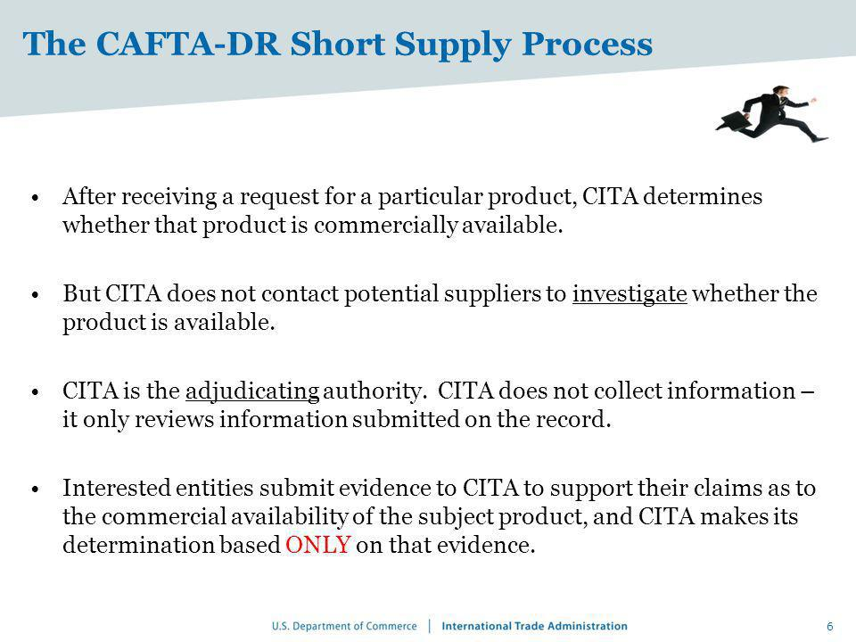 The CAFTA-DR Short Supply Process