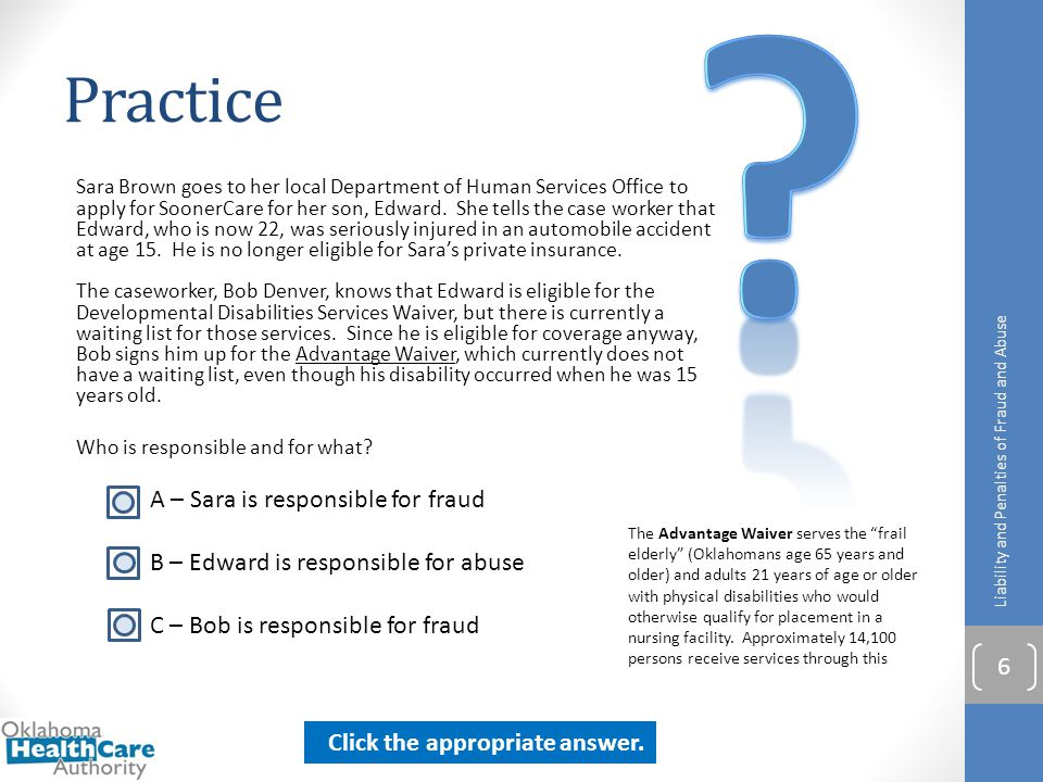 Practice A – Sara is responsible for fraud