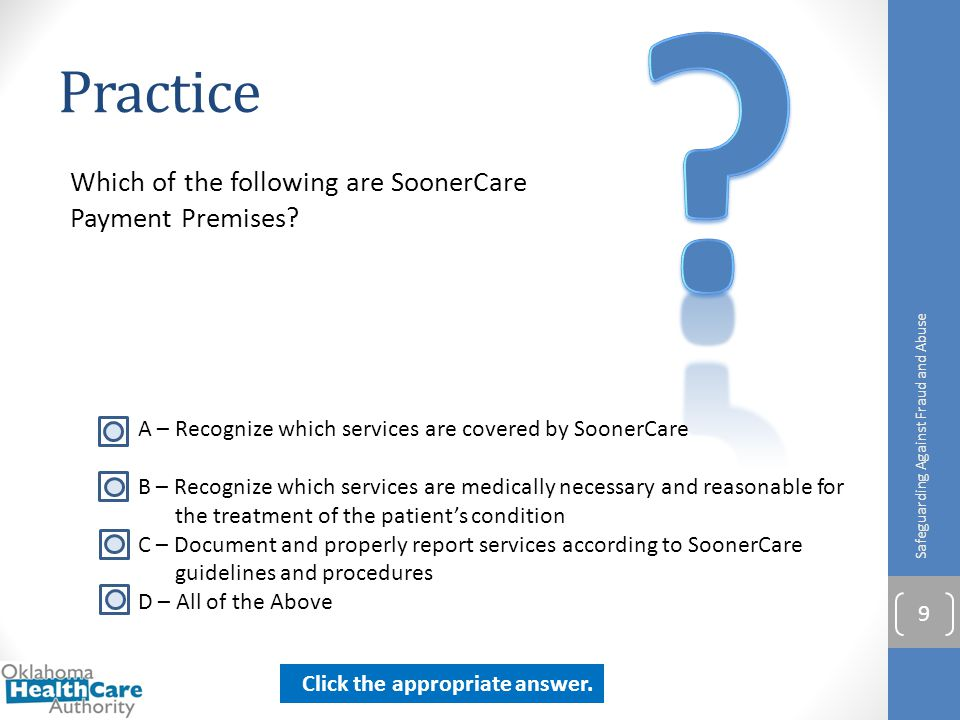 Practice Which of the following are SoonerCare Payment Premises
