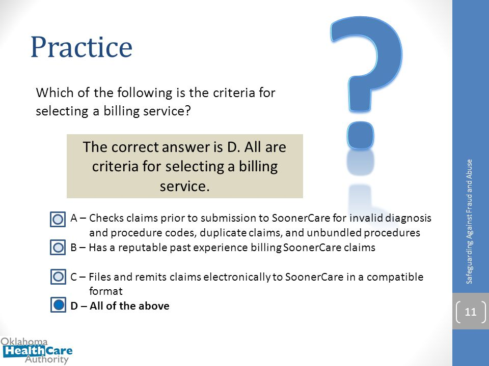 Practice. Which of the following is the criteria for selecting a billing service