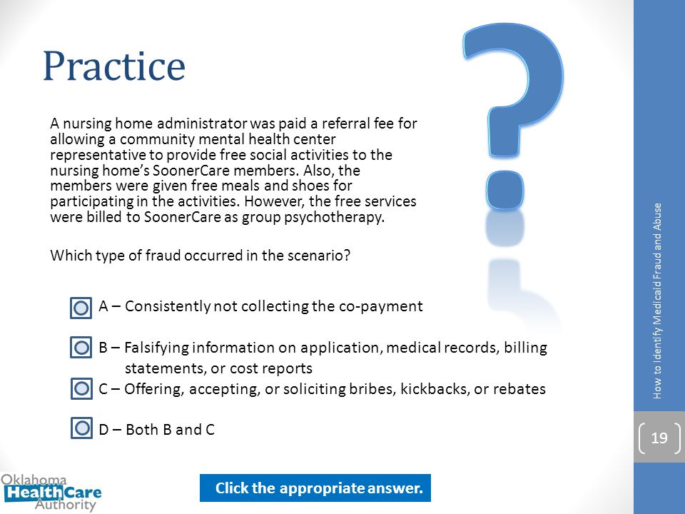 Practice A – Consistently not collecting the co-payment