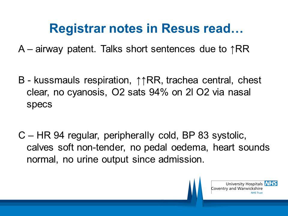 Registrar notes in Resus read…