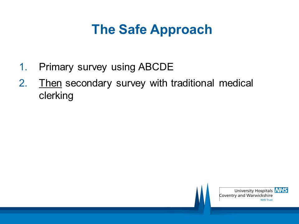 The Safe Approach Primary survey using ABCDE