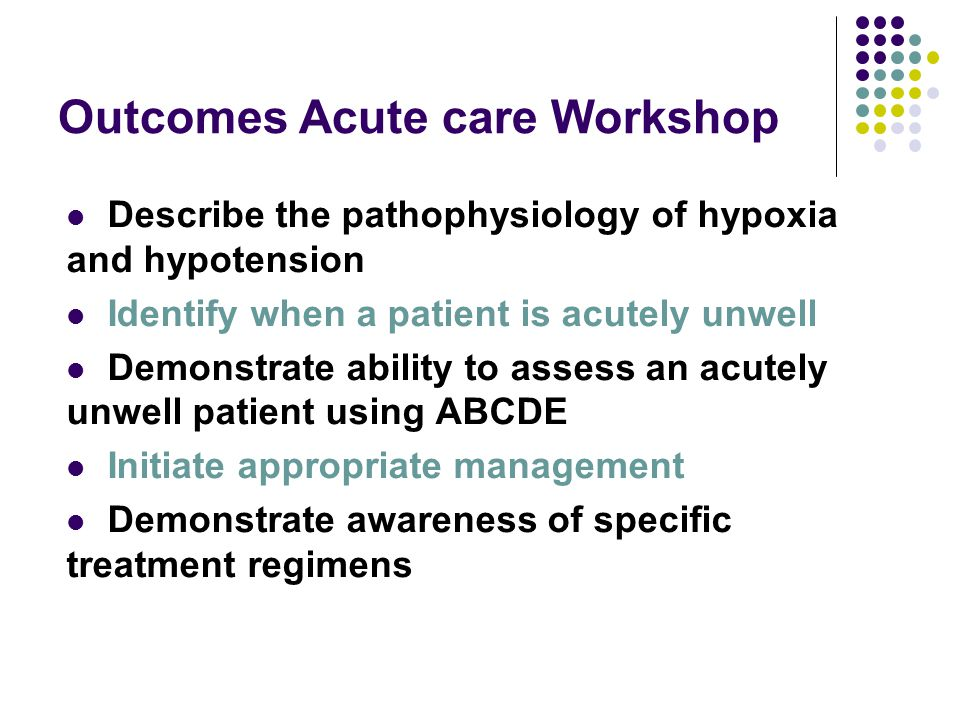 Outcomes Acute care Workshop