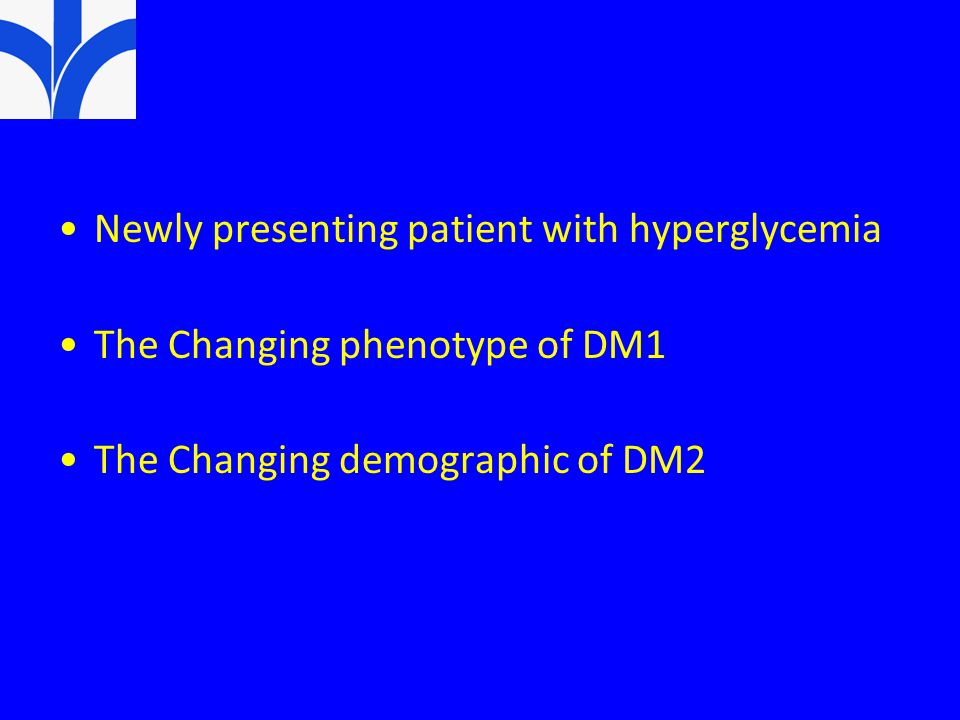 Newly presenting patient with hyperglycemia