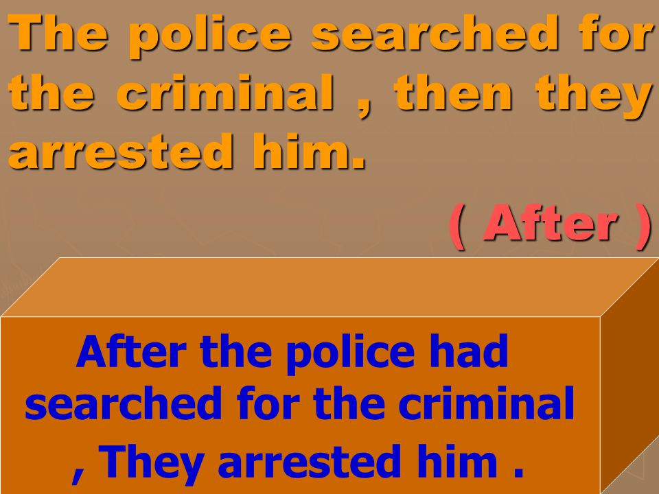 searched for the criminal