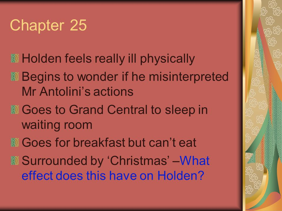 Chapter 25 Holden feels really ill physically