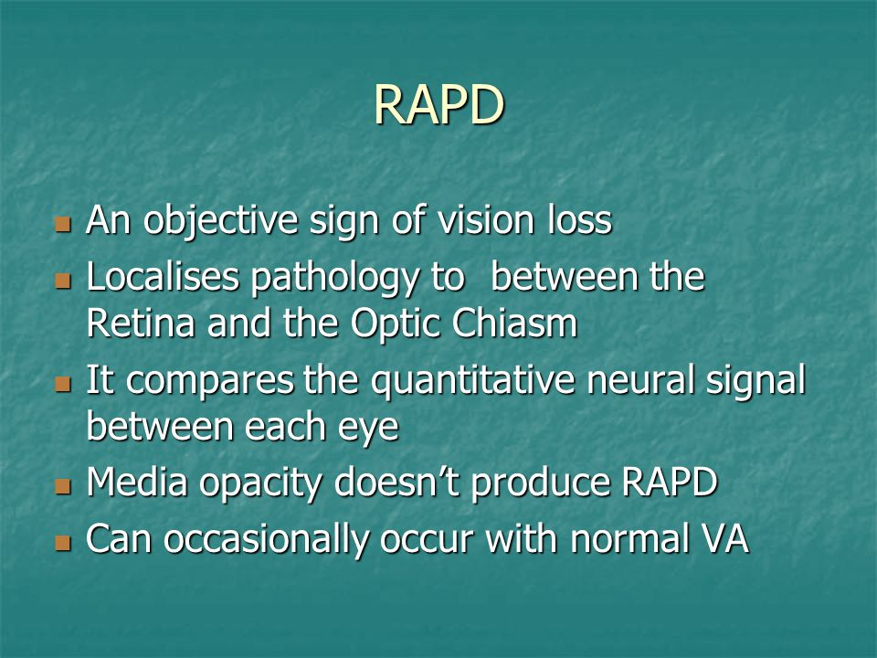 RAPD An objective sign of vision loss