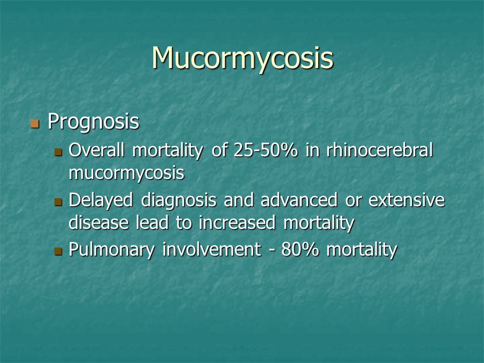Mucormycosis Prognosis
