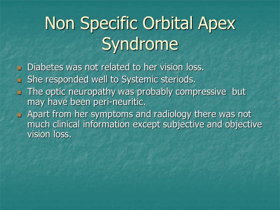 Non Specific Orbital Apex Syndrome