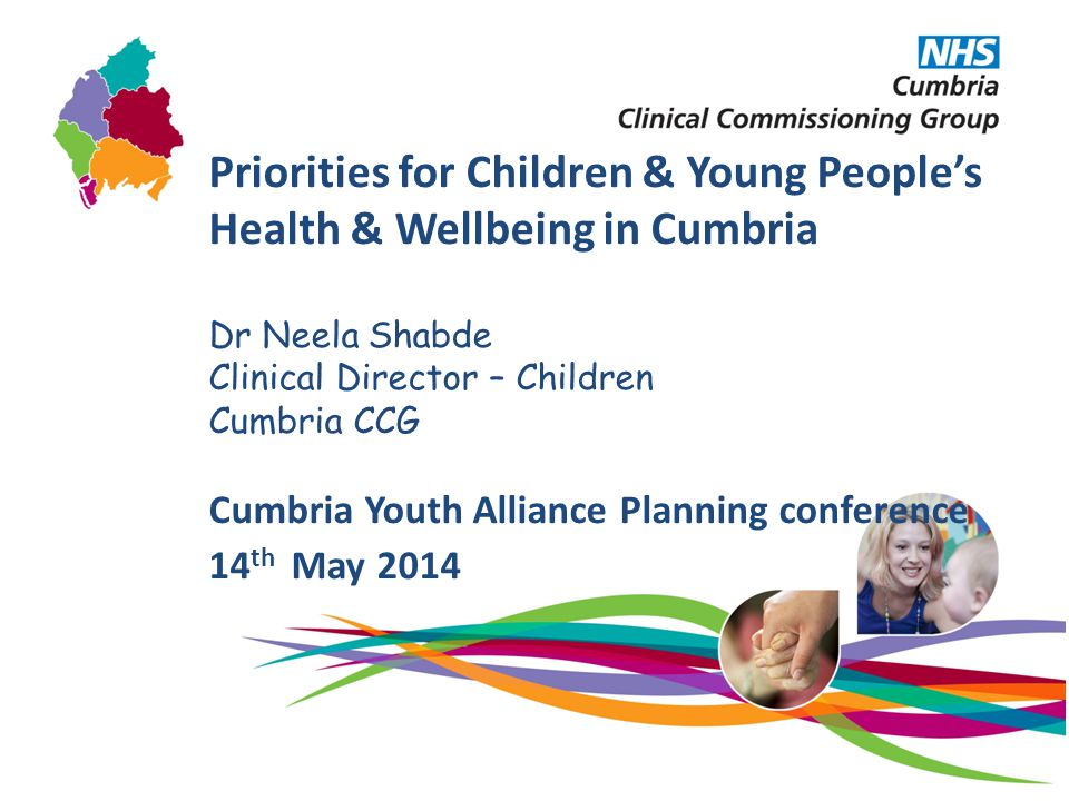 Priorities for Children & Young People's Health & Wellbeing in Cumbria