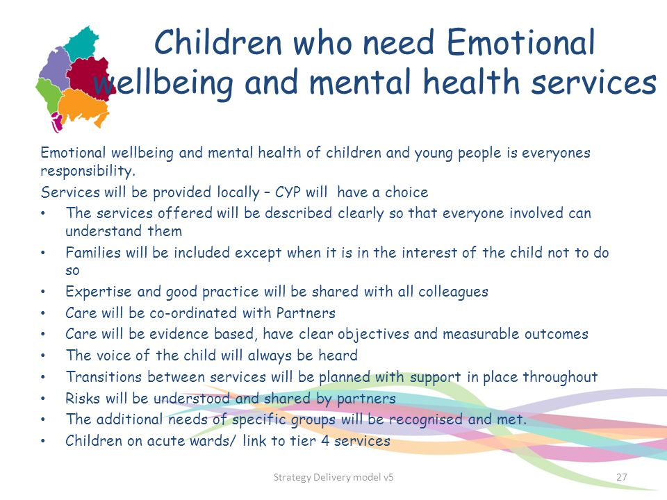Children who need Emotional wellbeing and mental health services