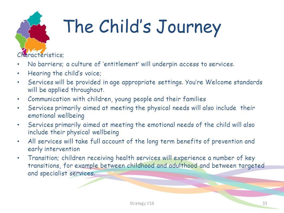 The Child's Journey Characteristics;