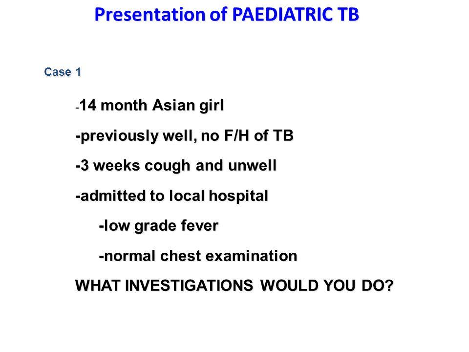 Presentation of PAEDIATRIC TB