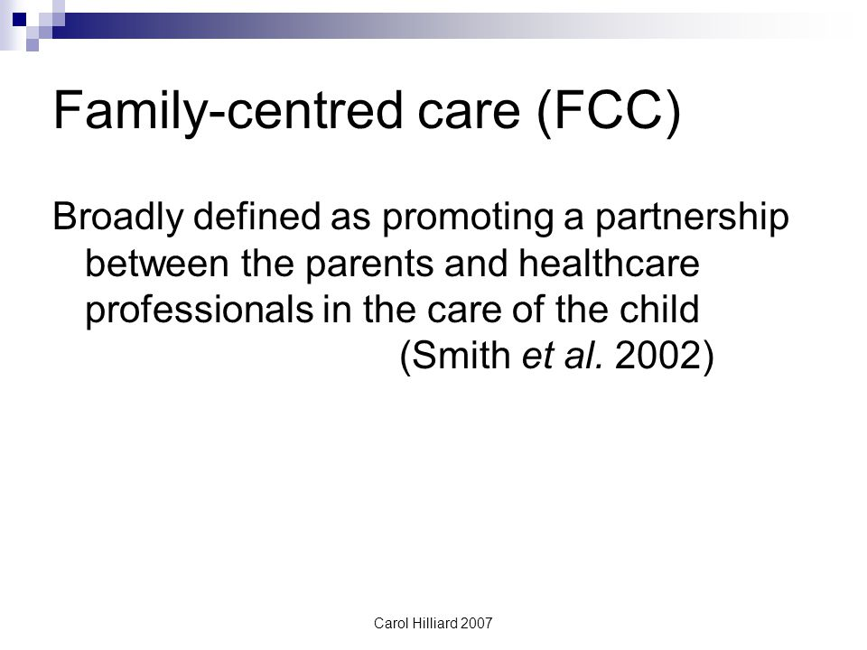 Family-centred care (FCC)