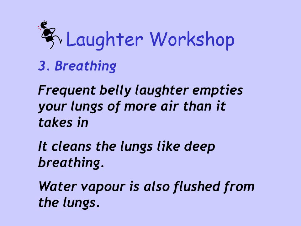 Laughter Workshop 3. Breathing