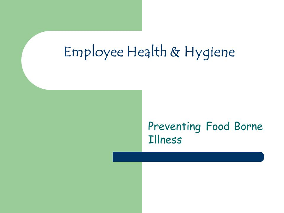 Employee Health & Hygiene