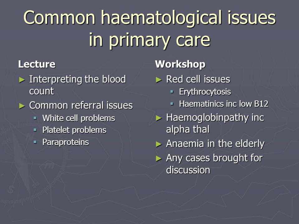 Common haematological issues in primary care