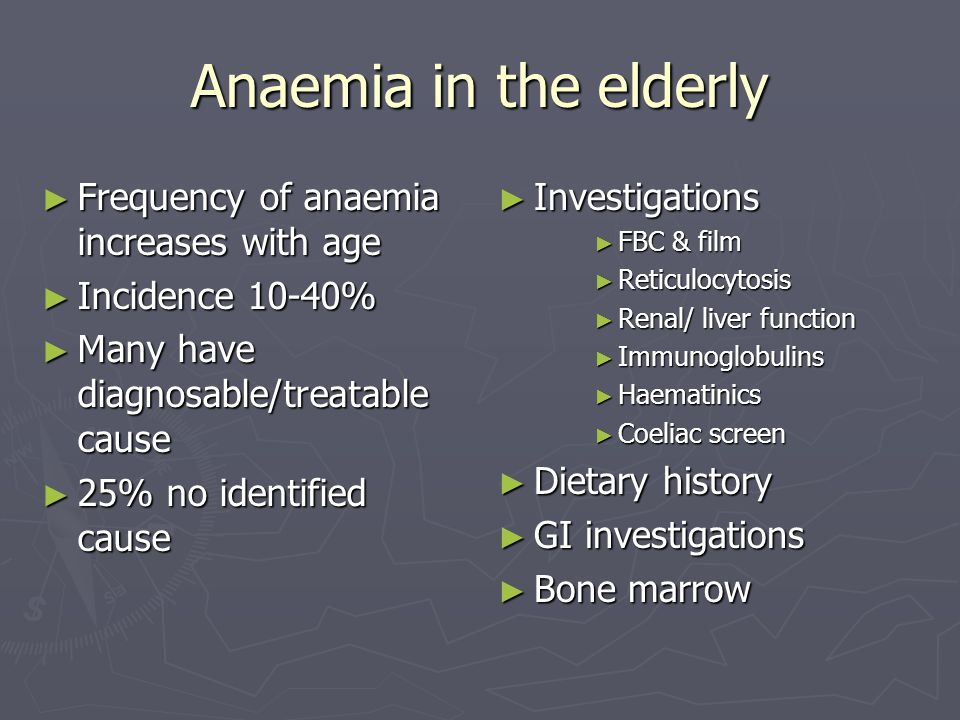 Anaemia in the elderly Frequency of anaemia increases with age