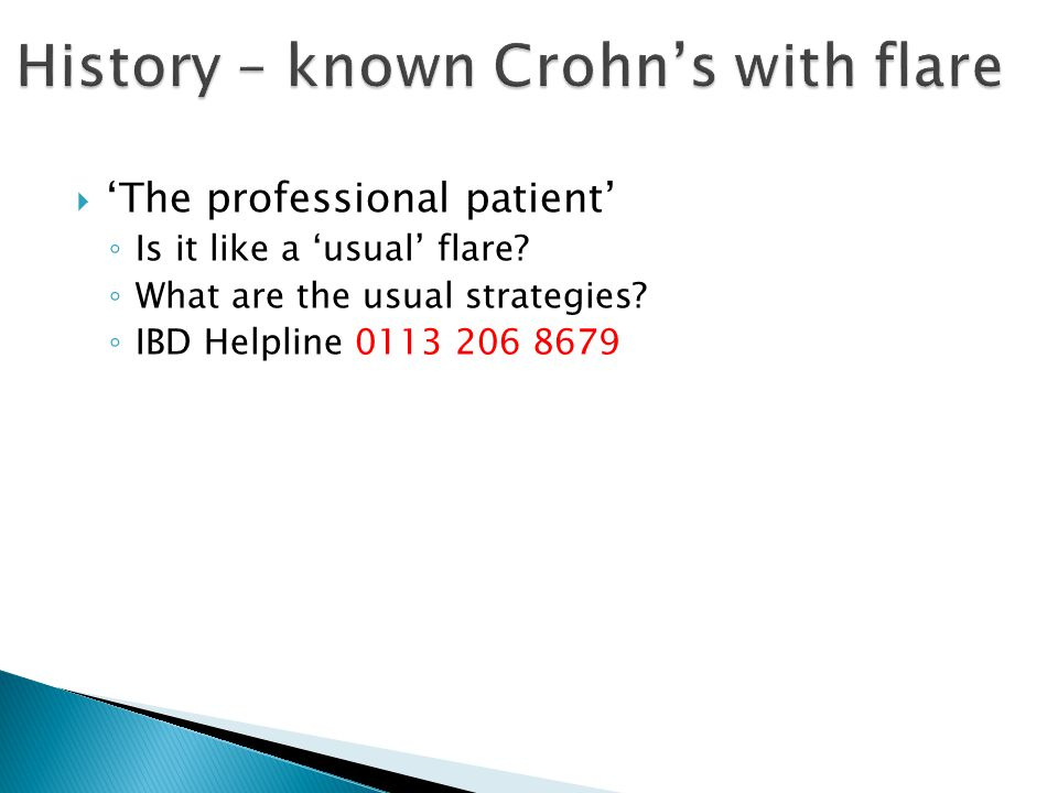 History – known Crohn's with flare