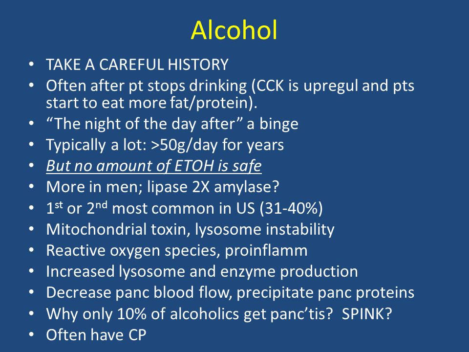 Alcohol TAKE A CAREFUL HISTORY