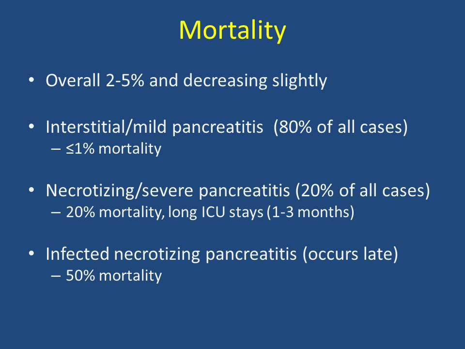 Mortality Overall 2-5% and decreasing slightly