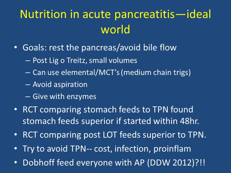 Nutrition in acute pancreatitis—ideal world