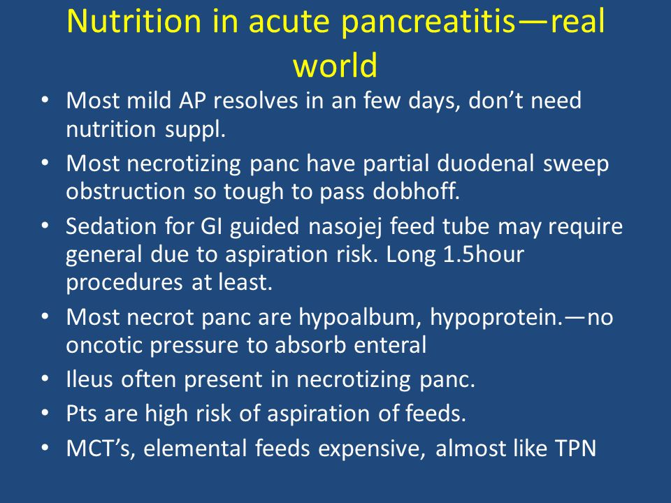 Nutrition in acute pancreatitis—real world